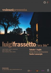 "Vulcani presenta | Luigi Frassetto ""Ora Blu"""