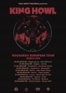 KING HOWL | EUROPEAN TOUR 2018