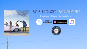 Bad Blues Quartet – Back on my Feet